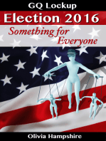 Election 2016, Something for Everyone