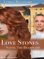 Love Stones, Saving the Billionaire