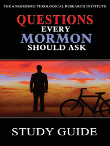 Questions Every Mormon Should Ask