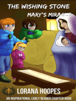 The Wishing Stone #5 Mary's Miracle