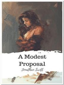 A Modest Proposal By Jonathan Swift Book Read Online