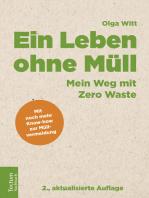 Ein Leben ohne Müll: Mein Weg mit Zero Waste