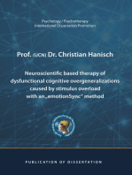 "Neuroscientific based therapy of dysfunctional cognitive overgeneralizations caused by stimulus overload with an ""emotionSync"" method"