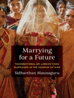 Marrying for a Future: Transnational Sri Lankan Tamil Marriages in the Shadow of War