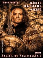 Harald, der Wikingerkönig Band 1