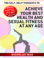 780 Self-help Thoughts to Achieve Your Best Health and Sexual Fitness at Any Age