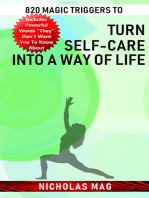 820 Magic Triggers to Turn Self-care into a Way of Life