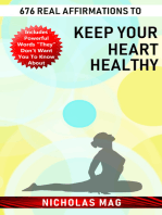 676 Real Affirmations to Keep Your Heart Healthy