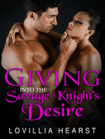 Giving Into The Savage Knight's Desire