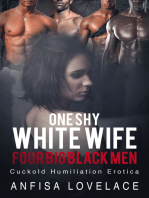 One Shy White Wife, Four Big Black Men