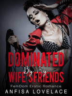 Dominated By My Wife's Friends