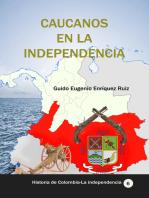 Caucanos en la Independencia