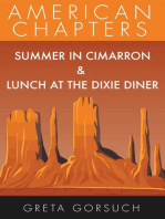 Summer in Cimarron & Lunch at the Dixie Diner