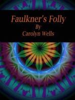 Faulkner's Folly