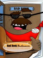 Bad Book Undercover