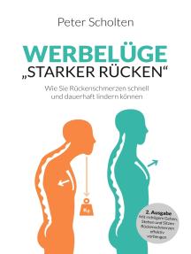 """Werbelüge """"Starker Rücken"""": Mit richtigem Gehen, Stehen und Sitzen Rückenschmerzen effektiv vorbeugen"""