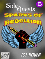 Sparks of Rebellion (Side Quest #6)