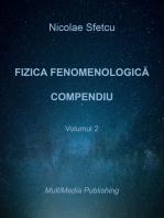 Fizica fenomenologică: Compendiu - Volumul 2