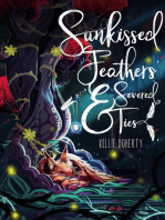 Sunkissed Feathers and Severed Ties