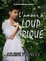 L'amour à Loup Crique