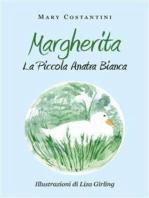 Margherita. La piccola anatra bianca