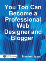 You Too Can Become a Professional Web Designer and Blogger