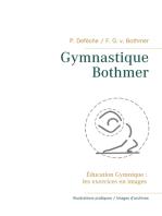 Gymnastique Bothmer®: Éducation Gymnique : les exercices en images