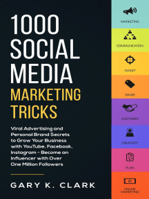 1000 Social Media Marketing Tricks: Viral Advertising and Personal Brand Secrets to Grow Your Business with YouTube, Facebook, Instagram - Become an Influencer with Over One Million Followers