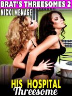 His Hospital Threesome