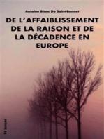 De l'affaiblissement de la raison et de la décadence en Europe