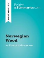 Norwegian Wood by Haruki Murakami (Book Analysis): Detailed Summary, Analysis and Reading Guide