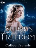 Selkie's Freedom