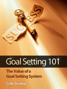 Goal Setting 101: The Value of a Goal Setting System