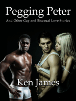 Pegging Peter And Other Gay and Bisexual Love Stories