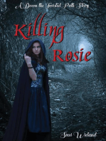 Killing Rosie: Down the Twisted Path, #3