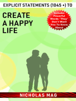Explicit Statements (1045 +) to Create a Happy Life