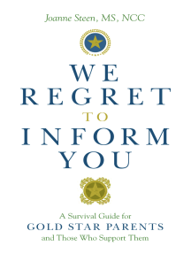 We Regret to Inform You: A Survival Guide for Gold Star Parents and Those Who Support Them