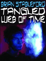 Tangled Web of Time