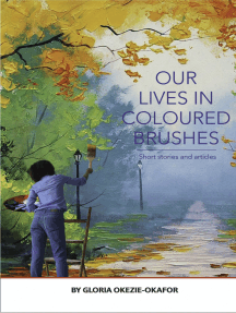 Our Lives In Colored Brushes