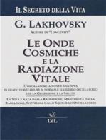 Le Onde Cosmiche e la Radiazione Vitale