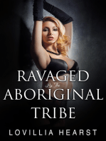 Ravaged By The Aboriginal Tribe