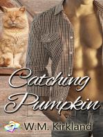 Catching Pumpkin