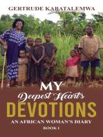 My Deepest Heart's Devotions