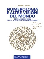 Numerologia e altre visioni del mondo