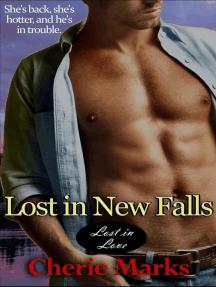 Lost in New Falls: Lost in Love, #1