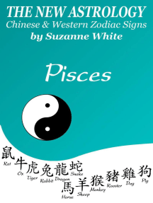 Pisces The New Astrology - Chinese And Western Zodiac Signs: New Astrology by Sun Signs, #12