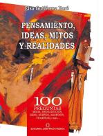 Pensamientos, ideas, mitos y realidades
