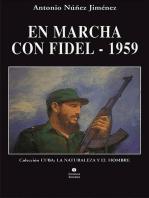 En marcha con Fidel 1959