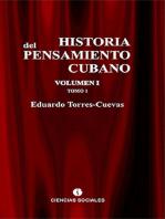 Historia del pensamiento cubano Volumen I