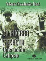 La guerra secreta. Operación Calipso